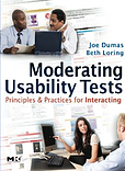 Moderating Usability Tests: Principles & Practices for Interacting