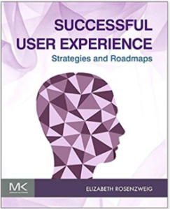Successful User Experience: Strategies and Roadmaps book cover